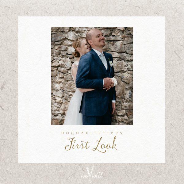 Hochzeitstipps Teil 2 -First Look | Hochzeitsfotografin Tirol